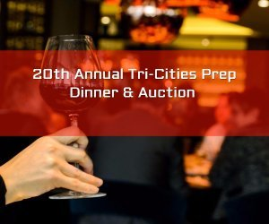 20th Annual Tri-Cities Prep Dinner & Auction